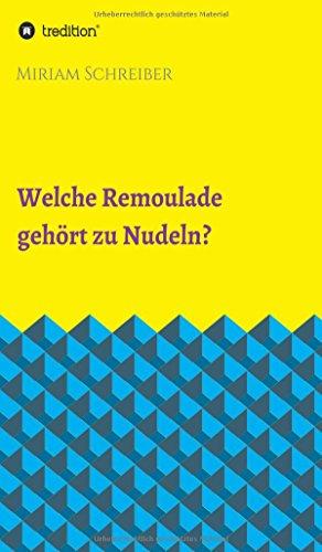 Welche Remoulade gehört zu Nudeln?