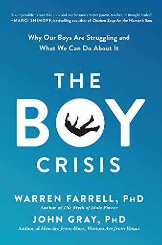 The Boy Crisis: Why Our Boys Are Struggling and What We Can Do About It download ebooks PDF Books