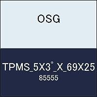 OSG テーパーエンドミル TPMS_5X3゚_X_69X25 商品番号 85555