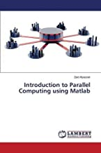Introduction to Parallel Computing using Matlab