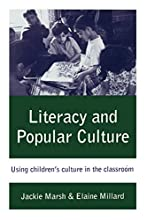 Literacy and Popular Culture: Using Children