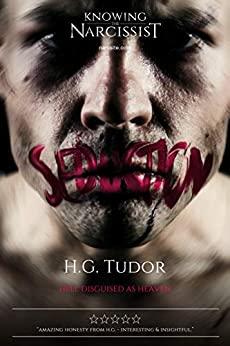 Narcissist : Seduction (The Disorder Series Book 1) by [H G Tudor]
