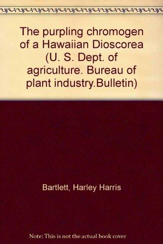 The Purpling Chromogen of a Hawaiian Dioscorea.