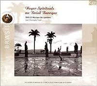Negro Spirituals of the Brazilian Baroque