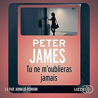 Tu ne m'oublieras jamais                   De :                                                                                                                                 Peter James                               Lu par :                                                                                                                                 Arnaud Romain                      Durée : 13 h et 43 min     36 notations     Global 4,2