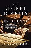 The Secret Diaries of Juan Luis Vives: A Novel