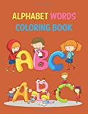 Alphabet Words Coloring Book: High-Quality Black&White Alphabet Coloring Book for