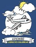 Aviones Libro De Colorear: Libro De Colorear Para Niños y Todos Los Que Aman Los Aviones.