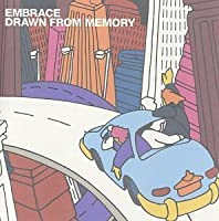 Drawn From Memory by Embrace