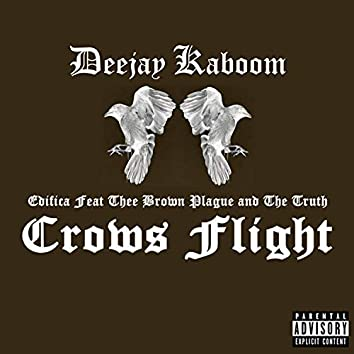 Crow's Flight (feat. Edifica, Thee Brown Plague & the Truth)