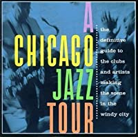 A Chicago Jazz Tour (2003-06-05)
