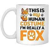 This Is My Human Costume Fox Lover Coffee Mug - Funny Fox Mug 11oz