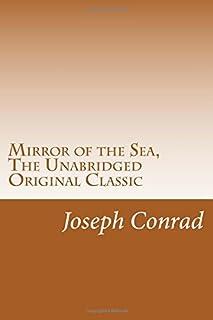 Mirror of the Sea, The Unabridged Original Classic: (RGV Classic)