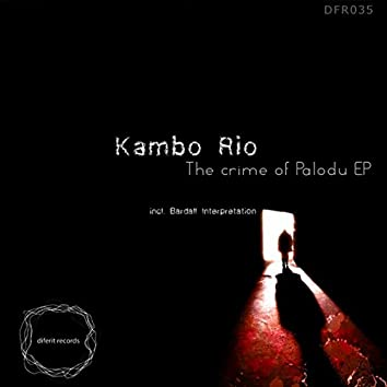 The Crime of Palodu EP
