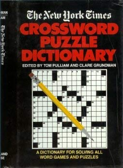 Title: The New York Times Crossword Puzzle Dictionary
