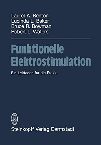 Funktionelle Elektrostimulation: Ein Leitfaden für die Praxis