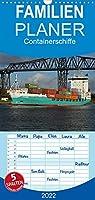 Containerschiffe - Familienplaner hoch (Wandkalender 2022 , 21 cm x 45 cm, hoch): Viele Containerschiffe passieren jaehrlich den Nord-Ostsee Kanal. (Monatskalender, 14 Seiten )