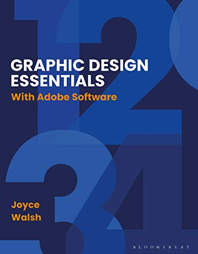 Graphic Design Essentials: With Adobe Softw
