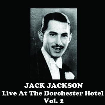Live At The Dorchester Hotel, Vol. 2