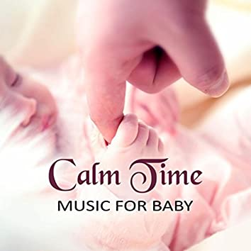 Calm Time Music for Baby –  Gentle Sounds Baby Music for Relax Bath Time, Soothing Lullabies with Ocean Sounds, Quiet Sounds Loop for Bedtime