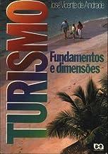 Turismo. Fundamentos E Dimensões (Em Portuguese do Brasil)