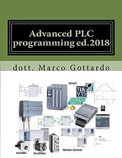 Advanced PLC programming ed.2018: Pubblicazioni di Automazione Industriale: Volume 3