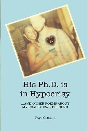 His PhD is in Hypocrisy