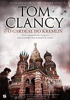 O Cardeal do Kremlin (Portuguese Edition)