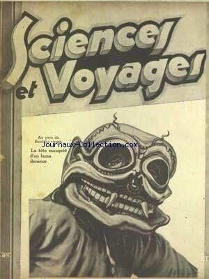 SCIENCES ET VOYAGES [No 529] du 17/10/1929 - AU PAYS DU BOUDDHA VIVANT - SEUL AUX ILES KERGUELEN PENDANT 4 MOIS PAR AUBERT DE LA RUE