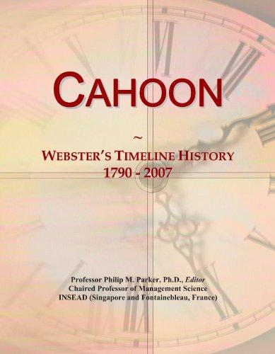 Cahoon: Webster's Timeline History, 1790 - 2007