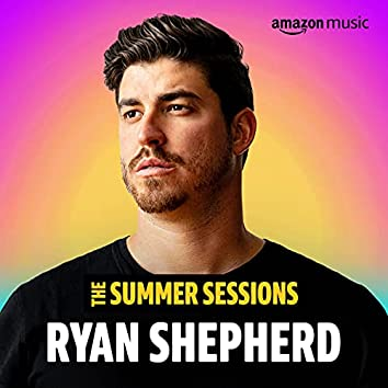 Ryan Shepherd Summer Sessions