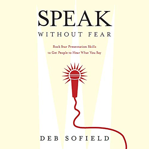 Speak Without Fear Audiobook By Deb Sofield cover art