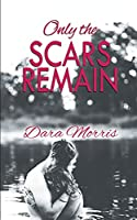 Only the Scars Remain (Cypress Bayou)