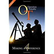 Operation Timothy Classic: Making a Difference (Volume 4)