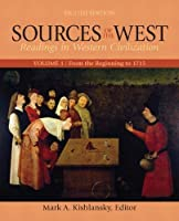 Sources of the West, Volume 1: From the Beginning to 1715
