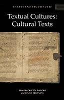 Textual Cultures: Cultural Texts (Essays and Studies 2010)
