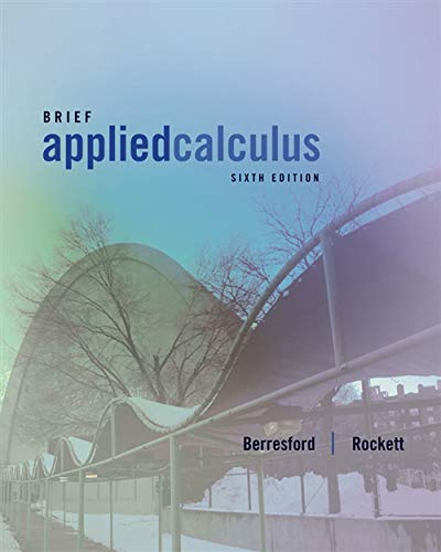 Brief applied calculus, 6th edition