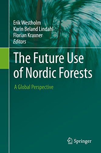 The Future Use of Nordic Forests: A Global Perspective (English Edition)