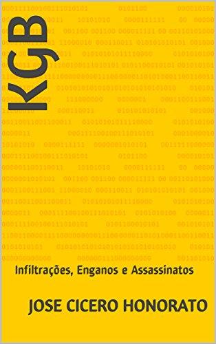 KGB: Infiltrações, Enganos e Assassinatos