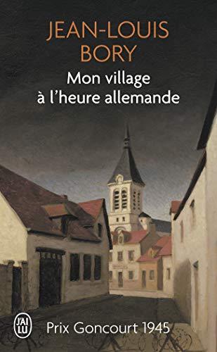 Mon village à l'heure allemande