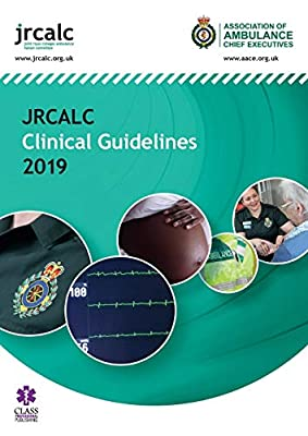 JRCALC Clinical Guidelines 2019 from Class Professional Publishing