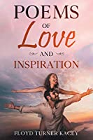 Poems of Love and Inspiration