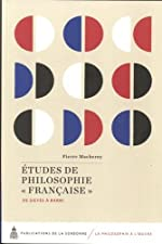 Etudes de philosophie française - De Sieyes à Barni de Pierre Macherey