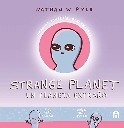 Strange Planet: Un planeta extraño (LIBROS MAGAZZINI SALANI)