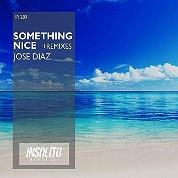 Something Nice & Remixes
