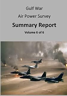 Gulf War Air Power Survey: Summary Report (Volume 6 of 6)