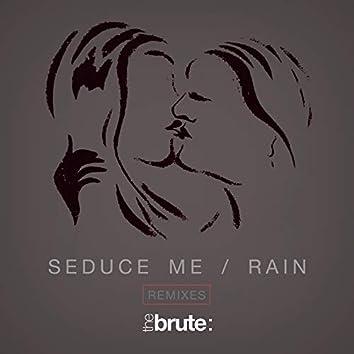 Seduce Me / Rain (Remixes)