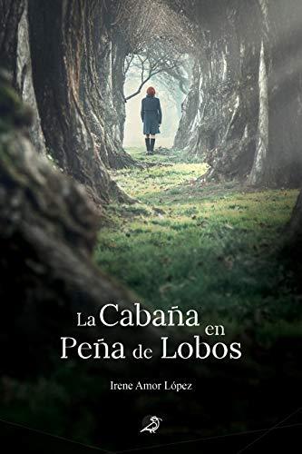 Cabaña en Peña de Lobos de Irene Amor López