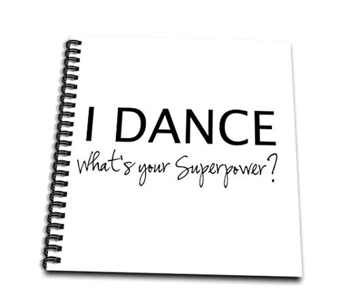 3dRose db_184941_2 I Dance-What's Your Superpower-Funny Dancing Love Gift for Dancers-Memory Book, 12 by 12