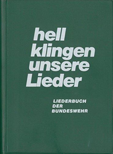 hell klingen unsere Lieder - LIEDERBUCH DER BUNDESWEHR - 1976